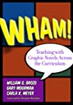 Wham! Teaching with Graphic Novels Ac...