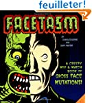 Facetasm: A Creepy Mix & Match Book o...
