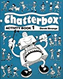 Chatterbox Part 1: Activity Book (019432432X) by Strange, Derek