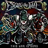 This War Is Ours (The Guill... - Escape The Fate