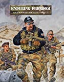 Enduring Freedom: Afghanistan 2001-2010
