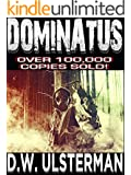 Teotwawki Fiction: DOMINATUS: A dystopian teotwawki survivalist series... (Mac Walker Book 4)