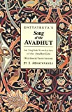 img - for DATTATREYA'S Song of the AVADHUT (With Sanskrit Text, English Transliteration and Translation of the Avadhut Gita) book / textbook / text book
