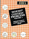 MOEMS Contest Problems, Volume 3 (Division E & M)