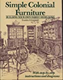 img - for Simple colonial furniture, book / textbook / text book
