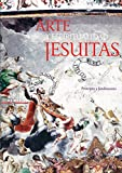 Arte y espiritualidad jesuitas. Principio y Fundamento, (Art and Jesuit Spirituality. Principles and Foundations), Artes de Mexico # 70 (Bilingual edition: Spanish/English) (Spanish Edition) (9706830960) by Alfonso Alfaro