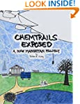 Chemtrails Exposed: A new Manhattan P...