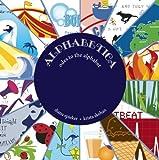 Alphabetica: Odes to the Alphabet [Hardcover]