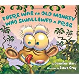 There Was an Old Monkey Who Swallowed a Frog