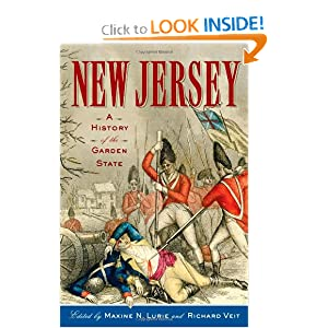New Jersey: A History of the Garden State by Maxine N. Lurie, Richard Veit, Michael J. Birkner and Professor Howard Gillette
