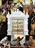 img - for THROUGH THE HEAVENLY GATES: THE NEW REVISED EDITION: BIOGRAPHIES OF THE SAINTS BOOK 2 OF 3: THE PATH OF SERVICE: CLERGY SAINTS by Dominick Pepito (2013-10-10) book / textbook / text book