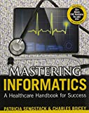 img - for Mastering Informatics: A Healthcare Handbook for Success book / textbook / text book