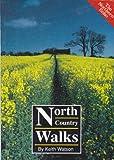 North Country Walks: v. 1 Keith Watson