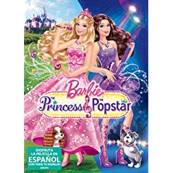 Barbie: The Princess & The Popstar (Spanish Version)