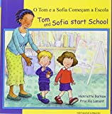 Tom and Sofia Start School in Portuguese and English (First Experiences) Henrietta Barkow