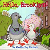 Martha Day Zschock Hello, Brooklyn!