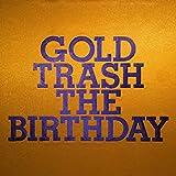 GOLD TRASH(初回限定盤)(DVD付)
