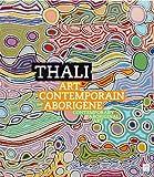echange, troc Marc Yvonnou, Nicolas Andrin - Thali : Art contemporain aborigène