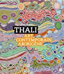 Thali : Art contemporain aborig�ne