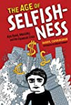 The Age of Selfishness: Ayn Rand, Mor...