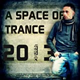 A Space of Trance 2013