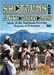 Shotguns & Accordions Music of