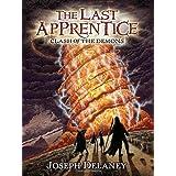 The Last Apprentice: Clash of the Demons (Book 6) ~ Joseph Delaney