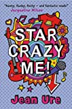 Jean Ure Star Crazy Me