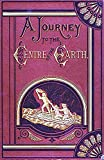 A Journey to the Centre of the Earth. (illustrated) (English Edition)