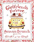 Girlfriends Forever (0316106232) by Branch, Susan