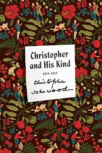 Christopher and His Kind: A Memoir, 1929-1939 (FSG Classics)