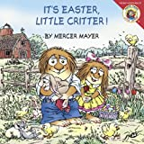 Little Critter: It's Easter, Little Critter! (0060539747) by Mayer, Mercer