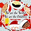 We are the World - We are the Children - Best X mas Songs - Cover Versions