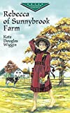 Rebecca of Sunnybrook Farm (Dover Children's Evergreen Classics)