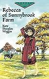 Rebecca of Sunnybrook Farm (Dover Children's Evergreen Classics) (0486428451) by Wiggin, Kate Douglas