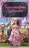 img - for Summertime Splendor by Marion Chesney, Sarah Eagle, Cynthia Bailey-Pratt, Melinda Pryce(July 1, 1992) Mass Market Paperback book / textbook / text book