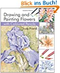 Drawing & Painting Flowers with Colou...