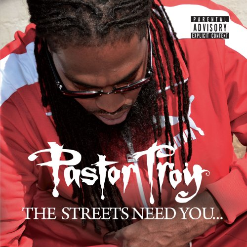 Pastor Troy - Streets Need You