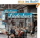 Berliner Liederbuch: Lieder und Geschichten aus 200 Jahren