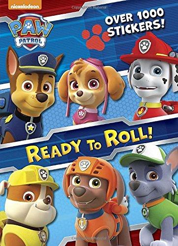 Ready to Roll! (Paw Patrol) (Paw Patrol Nickelodeon)