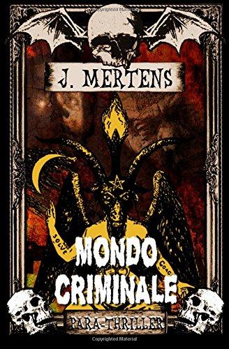 Buchseite und Rezensionen zu 'Mondo Criminale' von J. Mertens