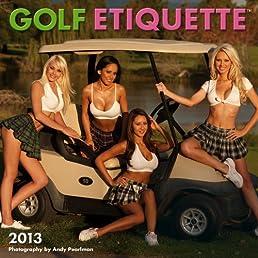 Golf Etiquette 2013 Calendar