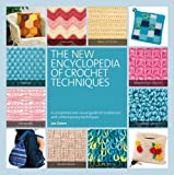 The New Encyclopedia of Crochet Techniques (1844489221) by Eaton, Jan