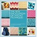 The New Encyclopedia of Crochet Techniques