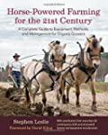 Horse-Powered Farming for the 21st Ce...