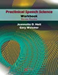 Preclinical Speech Sciences Workbook