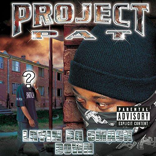 Project Pat - Layin
