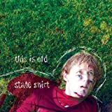 This Is Old - State Shirt