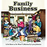 Family Business:  For Better Or For Worse Collection ~ Lynn Johnston