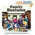 Family Business: A For Better or For Worse Collection
